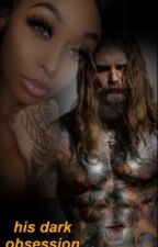 his dark obsession by NettaWade