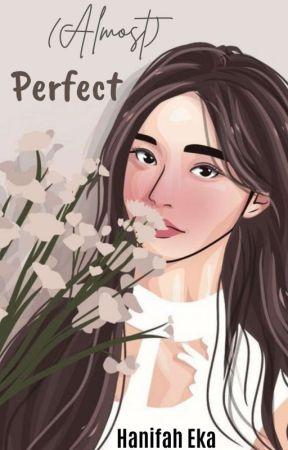 (ALMOST) PERFECT by haniiiifa