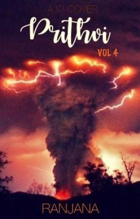Prithvi... [Volume 4] by VermillionBlue