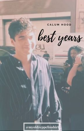 ~best years~ (c.h.) by myoldzeppelinshirt