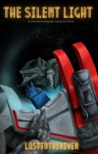 The Silent Light - A Megatron x Starscream (Megastar) Fanfiction [COMPLETED] by LostToTheRiver