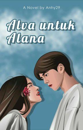 ALVA UNTUK ALANA by anhy29