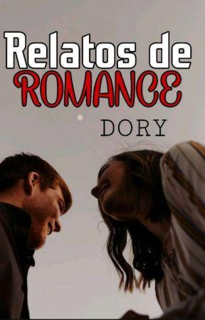 Relatos De Romance by adorableysexy_101