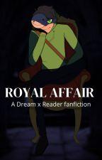Royal Affair - Dream X Reader by Kokiiu