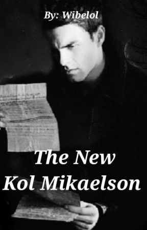 The New Kol Mikaelson by wibelol