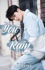 You & Rain   Mark Lee by Mauretha13