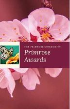 The Primrose Awards [ Open ] by Primrose_community