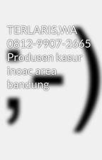 TERLARIS,WA 0812-9907-2665 Produsen kasur inoac area bandung   by fbrntimega63