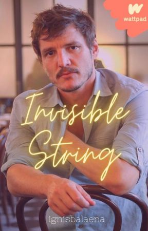 Invisible String (Pedro Pascal) by ignisbalaena
