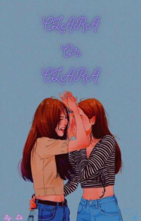 CLARA OR CLARA by DiaVerami