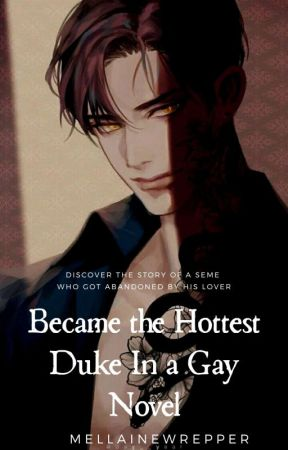 Became The Hottest Duke In A Gay Novel (BL)  by Mellainewrepper