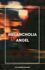 Melancholia Angel  [POETRY] by littlemissdysphoria