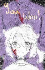 ⚜ 𝓨𝓸𝓾 𝓦𝓸𝓷! ⚜ [William Afton x Reader] by Purple-Seven