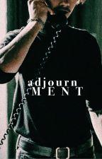 adjournment ~ [benny watts x reader] by lightyaers