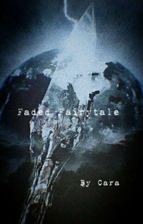 Faded Fairytale - (+18) by babyyodadrinkscoffee