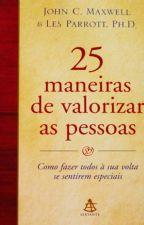 25 maneiras de valorizar como pessoas by Belo369