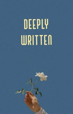 Deeply Written
