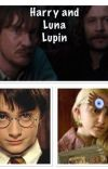 Harry and Luna Lupin cover