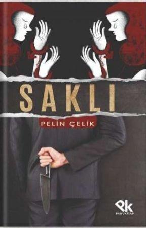 SAKLI(TAMAMLANDI) by pelinid