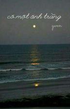 Có một ánh trăng bởi dewnolgyn
