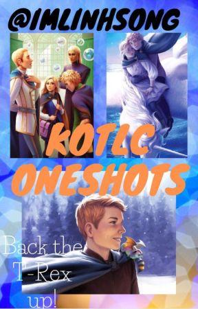 Kotlc oneshots by imlinhsong