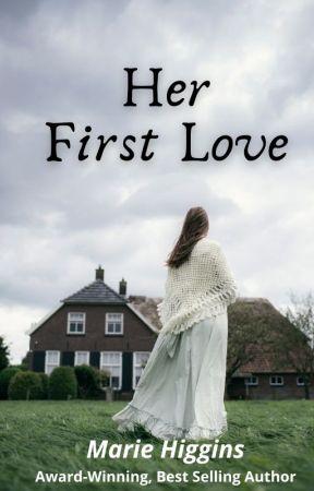 Her First Love by MarieHiggins