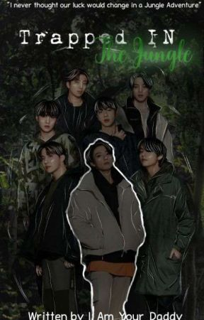 Trapped In The Jungle || JK feat. Bts FF ( Killer AU ) by I_Am_Ur_Daddy