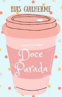 Doce Parada | EM ANDAMENTO cover