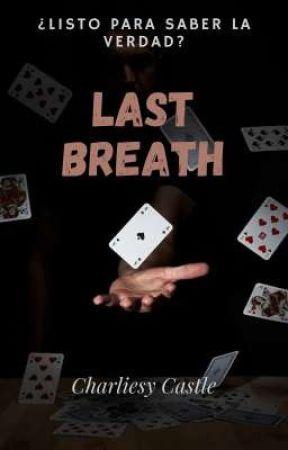 Last Breath by BetsyCG5