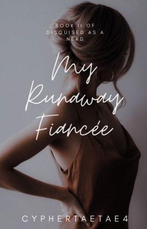 My Runaway Fiancée by cypher_taetae4
