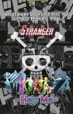 [~Help Me~] One Piece X Reader Fanfiction by godzamasu5432
