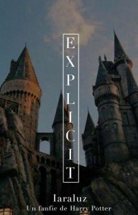 EXPLICIT (+18) - HARRY POTTER- [ TERMINADA] cover