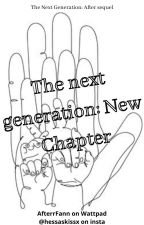 The next generation: New Chapter by Afterrfann