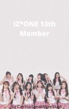 IZ*ONE 13th member by HahaYouAreJokerGuy