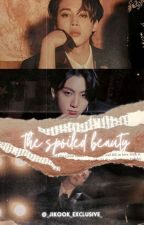 The Spoilt Beauty (JIKOOK) [COMPLETED] by _Jikook_Exclusive_