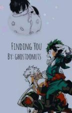 Finding You (BNHA x Male Child OC) (Complete) by ghostdonuts