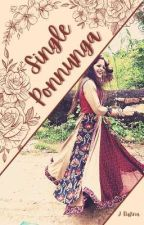 Single Ponnunga by bore_adichathu_athan
