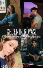 GECENİN RÜYASI by alyndeniz00