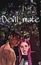 Devil Mate || رفيقة الشيطان بقلم Aphronzel