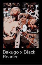 Seat Buddies~ Bakugo x Black Reader by DabisLttleMouse