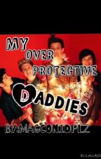 My Over Protective Daddies (Nouis, Zouis,Larry,Lilo) by _Magcon1DPlz