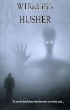 Wil Radcliffe's Husher by WilRadcliffe