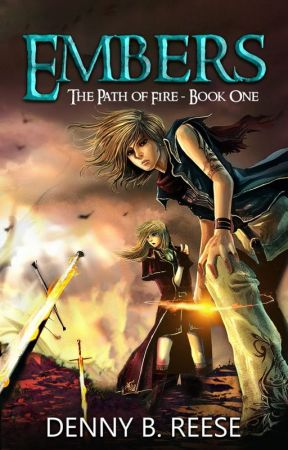 Embers: Path of Fire Book One by DennyBReese