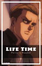 Life Time || Porco x Reader by porcokukki
