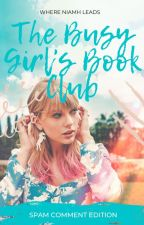 The Busy Girl's Book Club: Spam Comment Edition by WhereNiamhLeads