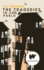 The Tragedies in San Pablo by therealestpotato