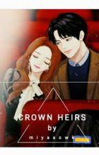 CROWN HEIRS by sowmiya_kkk