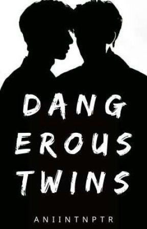 DANGEROUS TWINS by AniintnPtr