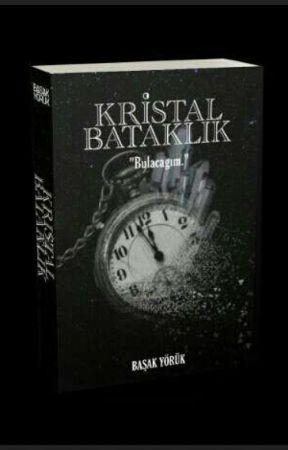Kristal Bataklık (Askıya Alındı) by basak_yrk07