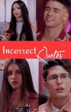 Incorrect Quotes - Edición Especial by LoveCarmilex